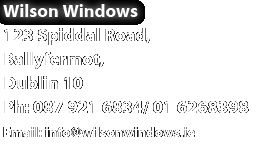 Wilson WIndows, 123 Spiddal Road, Ballyfermot, Dublin 10, Phone: 0879216834