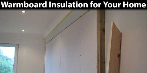 Warmboard Insulation in Dublin, Lucan, Clondalkin, Ballyfermot, Rathfarnham, Dundrum, Tallaght, Dublin, West Dublin, South Dublin, North Dublin, Castleknock